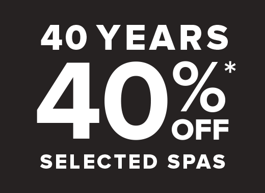Hot Spring Spas 40 Year 40% Off Selected Spas